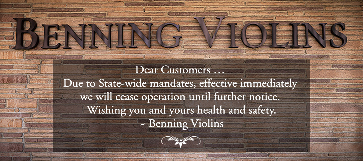 Benning Violins Closed